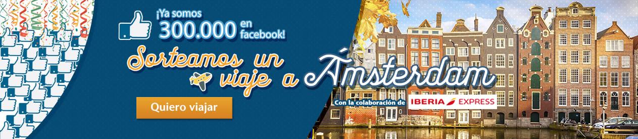 Somos 300.000 en Facebook, celébralo con un viaje a Ámsterdam